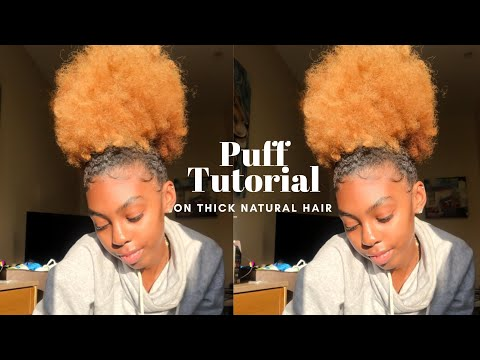 How To: Massive Puff Tutorial on Thick Natural Hair |ft. Africas Best|