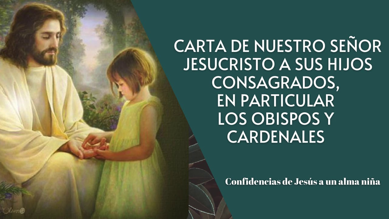 URGENTE CARTA DE JESÚS PARA SUS CONSAGRADOS, OBISPOS Y CARDENALES