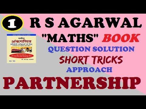 R S AGARWAL book (PARTNERSHIP) Excersice-13A problem short tricks