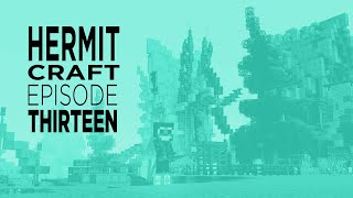 The Sneaky Scouting Mission :: Hermitcraft #13 Season 8