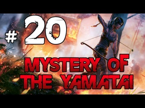 [20] Mystery of the Yamatai (Tomb Raider w/ GaLm)