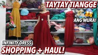 TAYTAY TIANGGE SHOPPING + HAUL!   MURANG INFINITY DRESS SA TAYTAY! P250 LANG?!   Candy Inoue ♥️