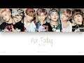 [HAN|ROM|ENG] BTS (방탄소년단) - Not Today (Color Coded Lyrics)