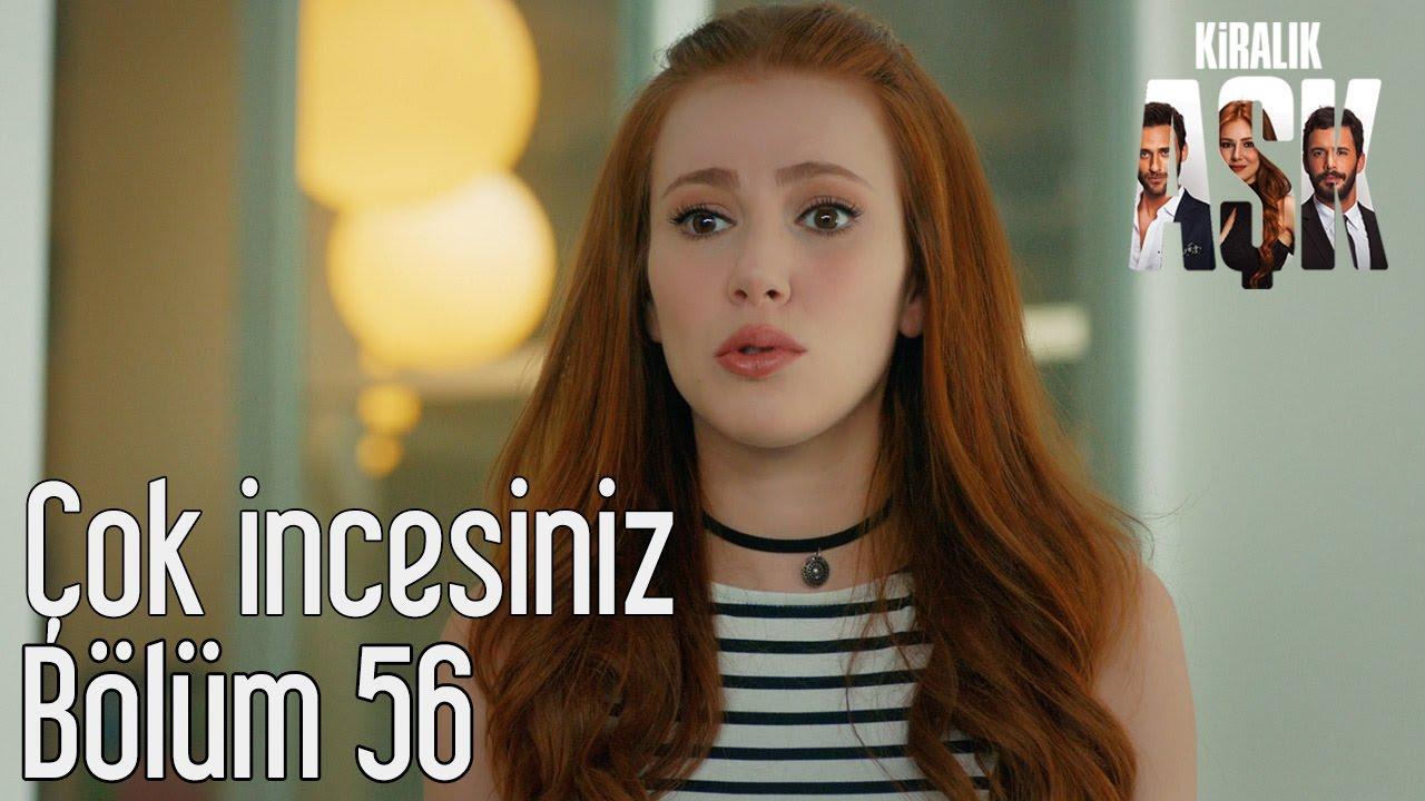 Kiralik Ask 56 Bolum Cok Incesiniz Televizyon Gazetesi