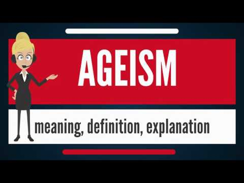 What is AGEISM? What does AGEISM mean? AGEISM meaning, definition & explanation