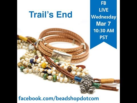 FB Live beadshop.com Trails End Bracelet Set with Kate and Janice