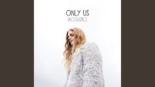 Play Only Us (Acoustic)