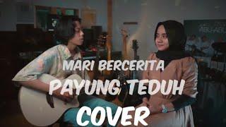 || Mari Bercerita - Payung Teduh Cover Music by Ihza Ft. Cheryll ||