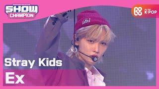 [Show Champion] [COMEBACK] 스트레이 키즈 - 미친 놈 (Stray Kids - Ex) l EP.372