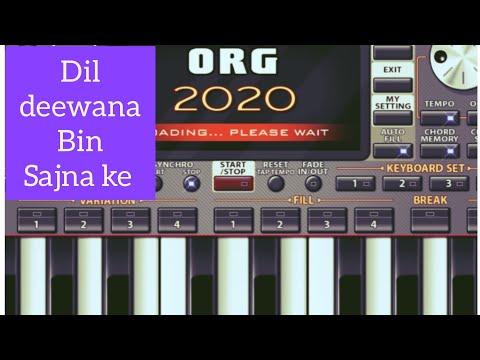 dil-deewana-bin-sajna-ke-song-on-org-2020-mobile-app