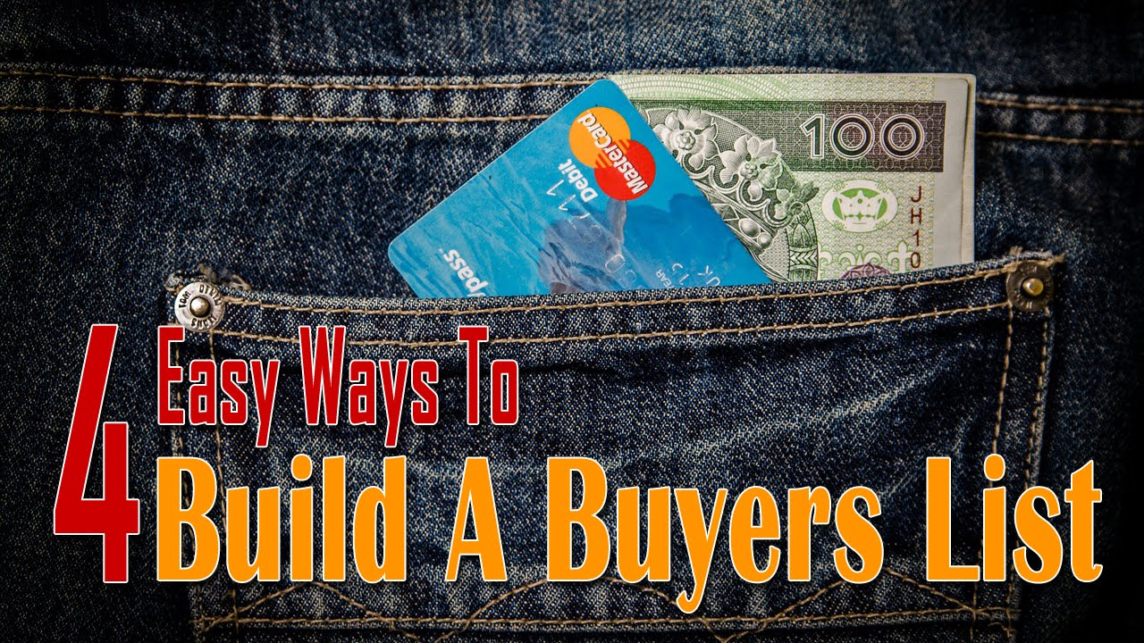 Build A Buyers List - 4 Ways To Building A List Of Buyers
