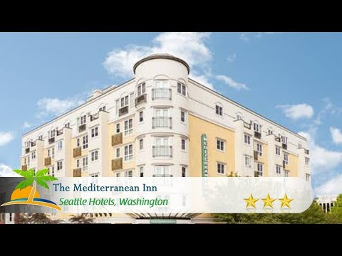 The Mediterranean Inn - Seattle Hotels, Washington