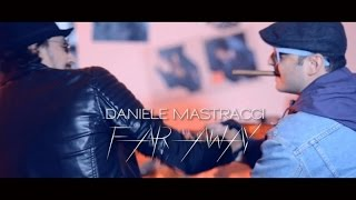 Daniele Mastracci - Far Away (Original Mix)