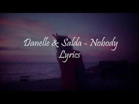 Danelle & Salda - Nobody (Lyrics Video)