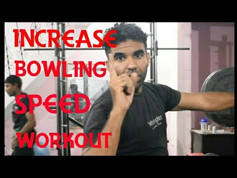 Increase your bowling speed with dis workout