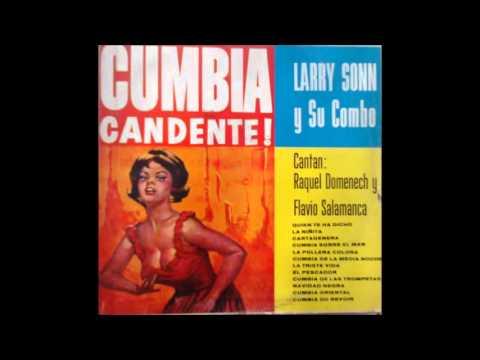 Larry Sonn y Su Combo (Cumbia De La Media Noche) Canta Flavio Salamanca