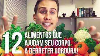 12 Alimentos que Ajudam Seu Corpo a Derreter Gordura e Emagrecer