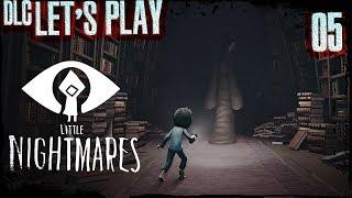 Little Nightmares - DLC 05 -
