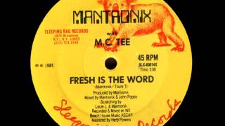Mantronix - Fresh Is The Word.