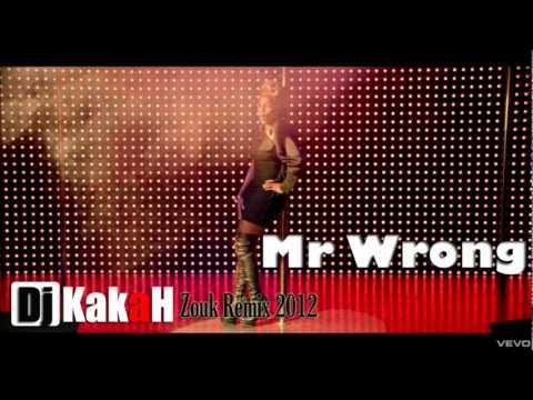 Zouk Remix 2012 Mary J Blige  Mr Wrong Dj KakAH
