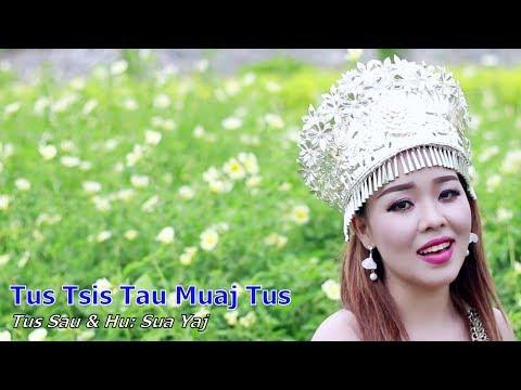 Sua Yaj - Tus Tsis Tau Muaj Tus (Nkauj Tawm Tshiab 2018)