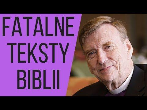 Biskup John Shelby Spong - Fatalne Teksty Biblii
