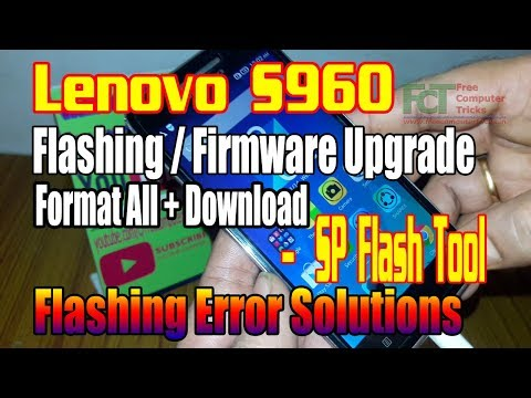 lenovo-s960-:-flashing/firmware-upgrade/format-all-download---sp-flash-tool