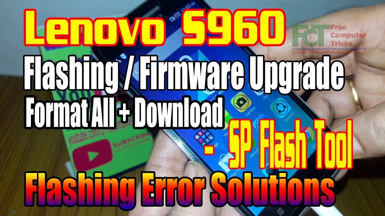 Lenovo S960 : Flashing/Firmware Upgrade/Format All + Download - SP Flash  Tool