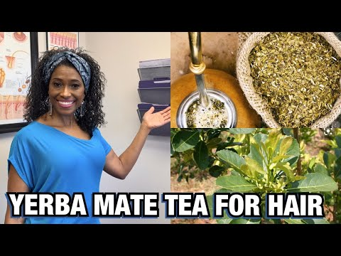 THE BENEFITS OF YERBA MATE FOR HAIR
