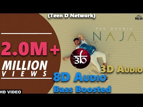 Na Ja | 3D Audio | Bass Boosted | Pav Dharia | Virtual 3D Audio | HQ