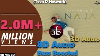 Na Ja | 3D Audio | 8D Audio | Bass Boosted | Pav Dharia | Virtual 3D Audio | HQ