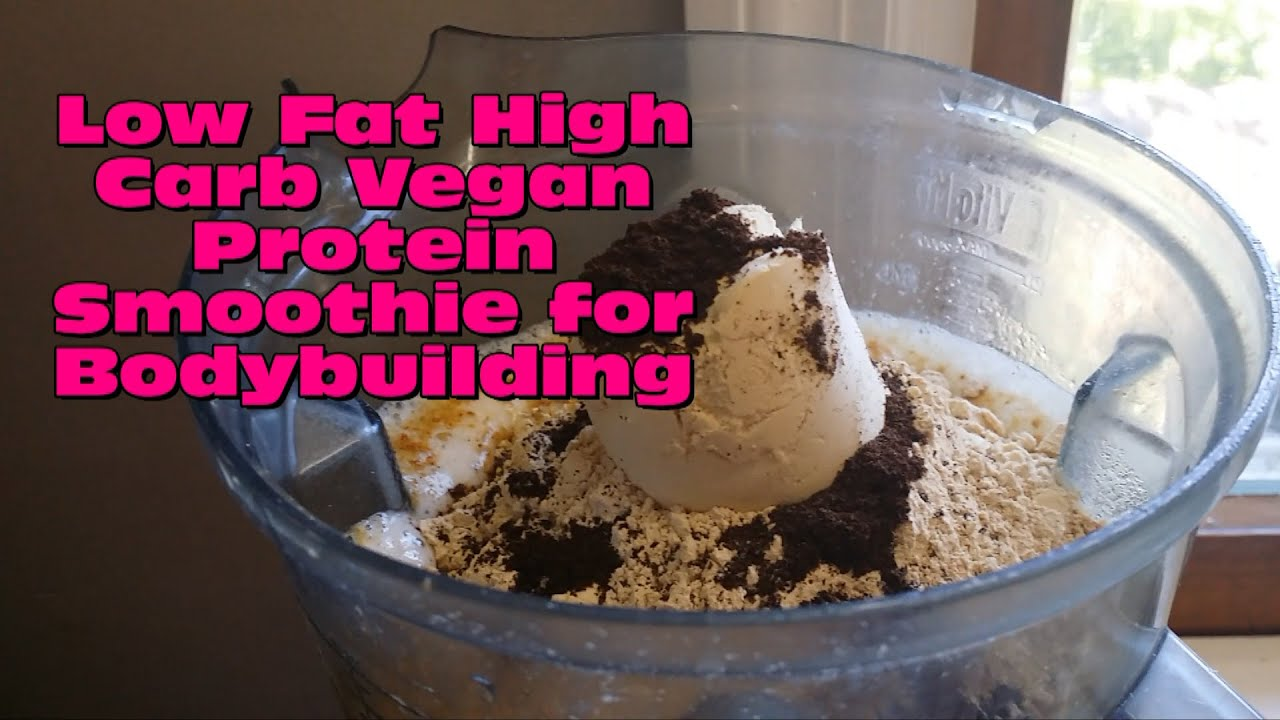 High Carb Vegan High Carb Low Fat High Protein Vegan Banana Smoothie For