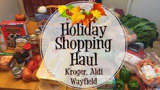 Holiday *FOOD* Shopping Haul - Aldi, Kroger & Wayfield