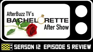 The Bachelorette Season 12 Episode 5 Review & After Show | AfterBuzz TV