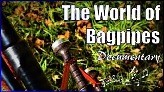 The World Of Bagpipes | Short Documentary