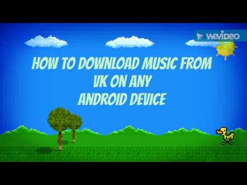 How To Download Vk Music On Android Device