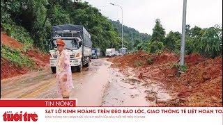 Sạt lở kinh hoàng trên đèo Bảo Lộc, giao thông tê liệt hoàn toàn