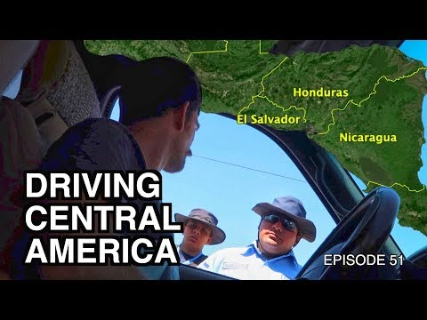 Drive Through Central America Borders | El Salvador, Honduras, Nicaragua Ep.51
