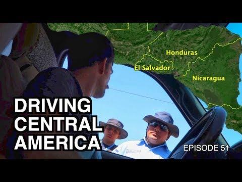 Drive Through Central America Borders | El Salvador, Honduras, Nicaragua Ep.51