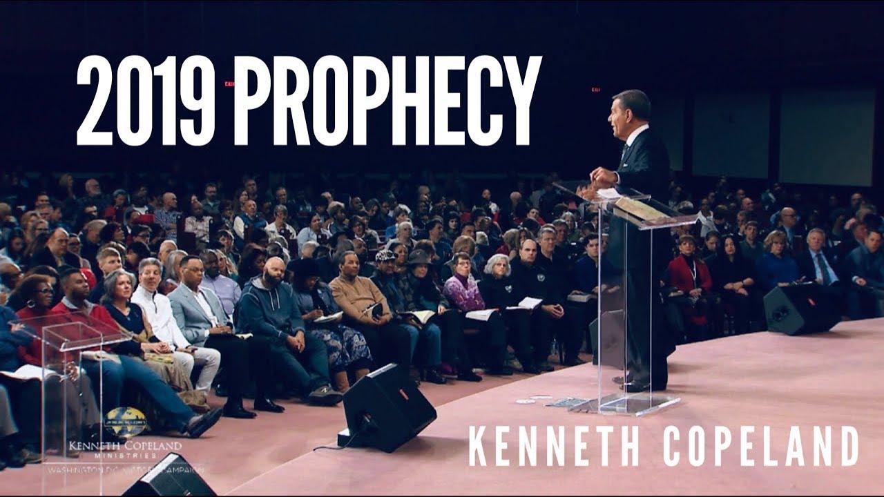 Kenneth Copeland Prophecy 2019