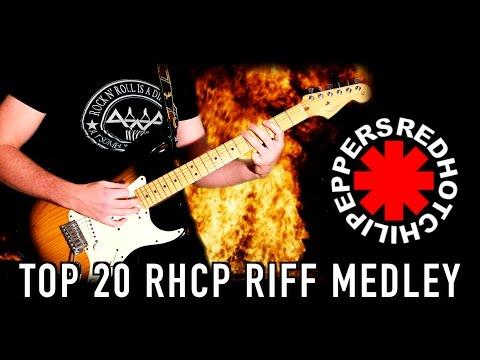 TOP 20 RHCP Guitar  RIff Medley