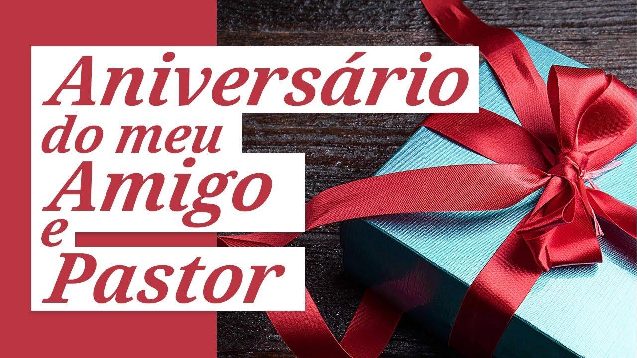 Frases Para Lembrancinhas De Aniversario: Aniversário Do Meu Amigo E Pastor