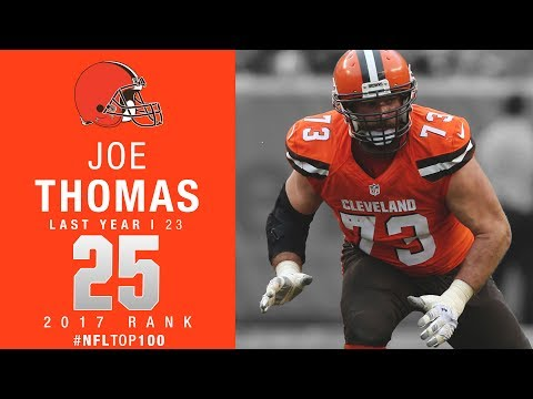 #25: Joe Thomas (OT, Browns) | Top 100 Players of 2017 | NFL