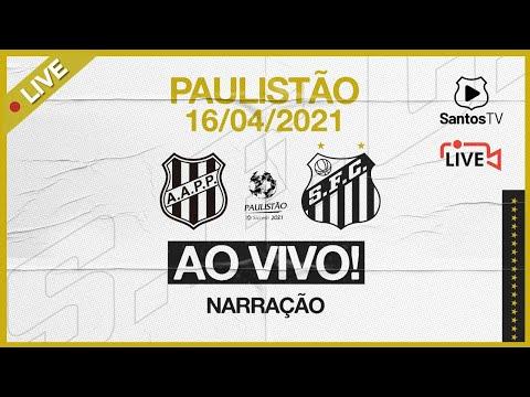 🔴 AO VIVO: PONTE PRETA x SANTOS | PAULISTÃO (16/04/21)