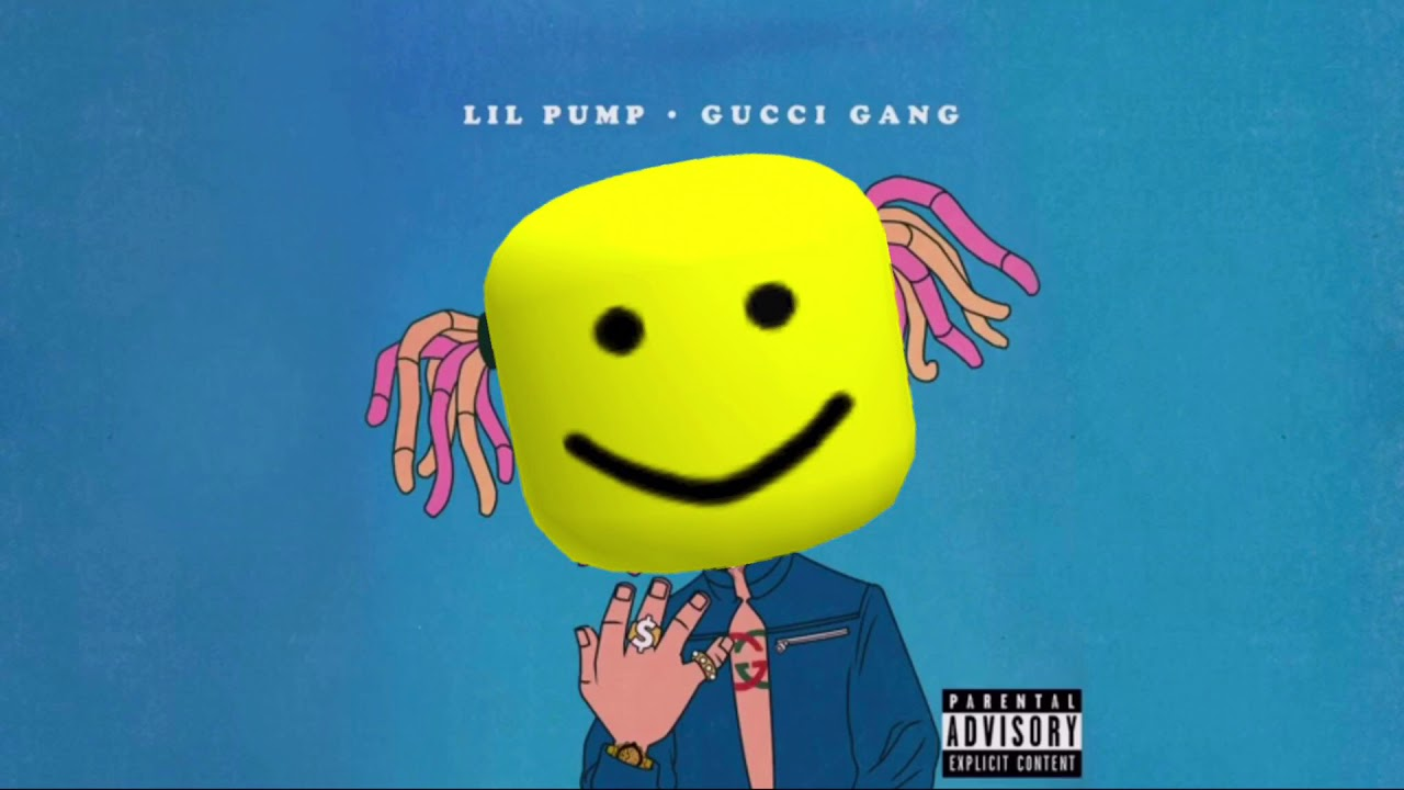 Lil Pump Gucci Gang But When Every Time