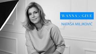 WannaGive: Nataša Miljković o davanju i humanosti