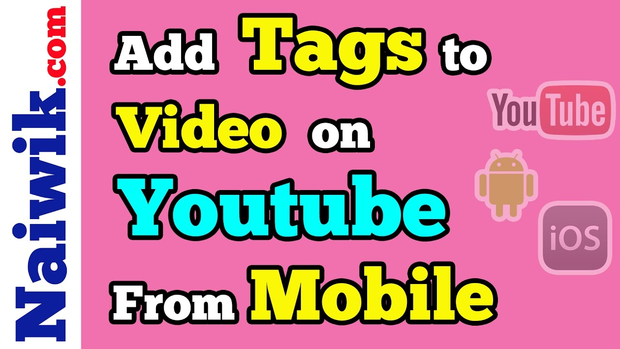 What are tags in Youtube (simple language) 48