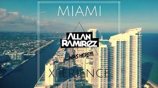Allan Ramirez MIAMI Live Xperience