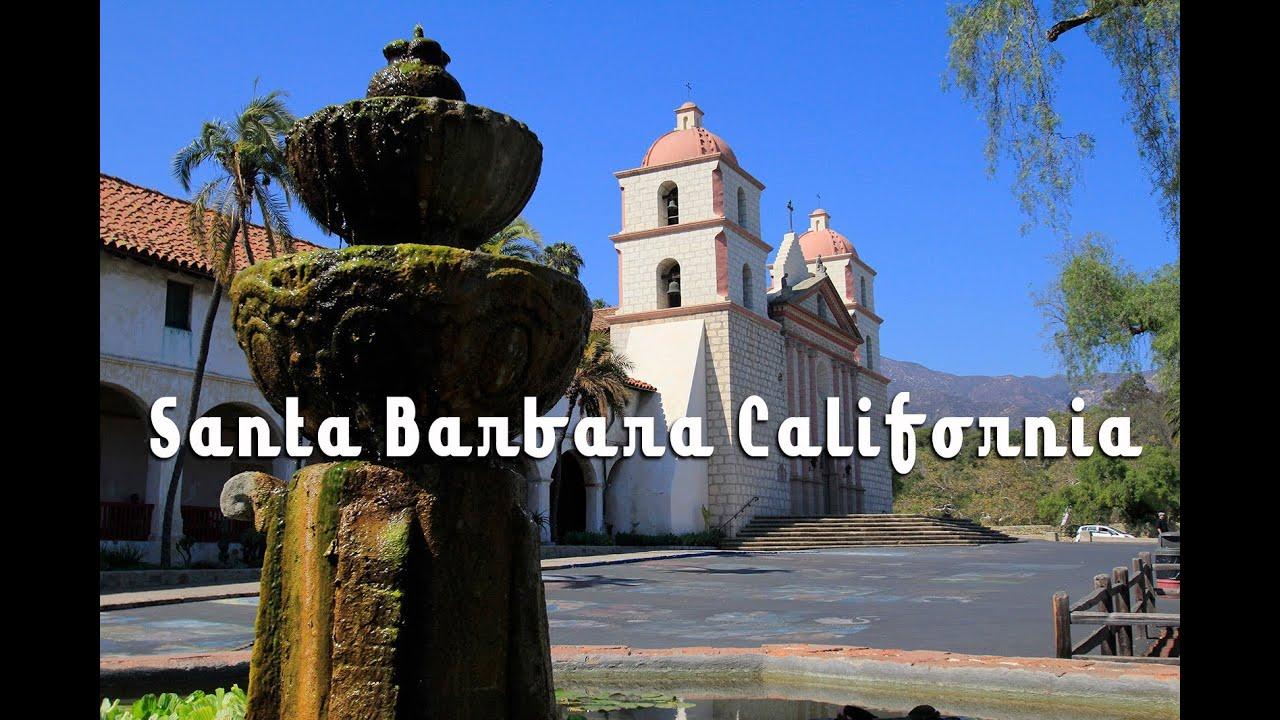 Santa Barbara Mission Information And Directions Youtube