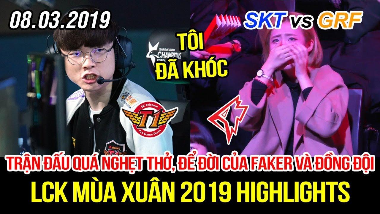[LCK 2019] SKT vs GRF Game 3 Highlights | Fan đã khóc vì Faker và trận đấu hay nhất lịch sử LCK
